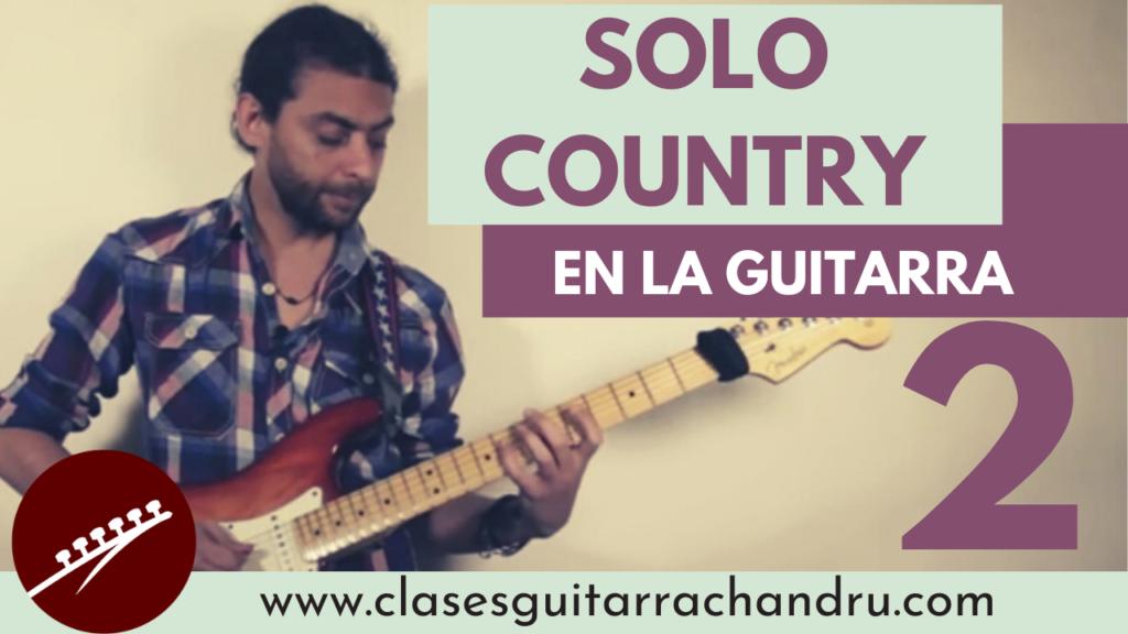 Solo country en la guitarra 2