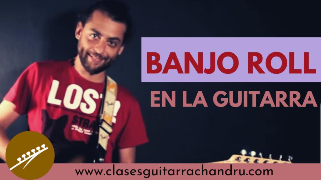 Banjo roll guitarra