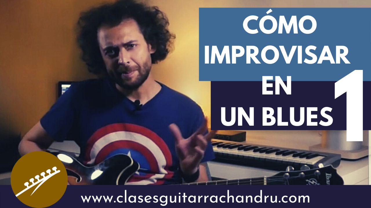 Cómo Improvisar en un Blues 1