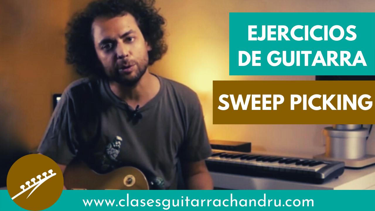Sweep Picking – Ejercicio para la guitarra