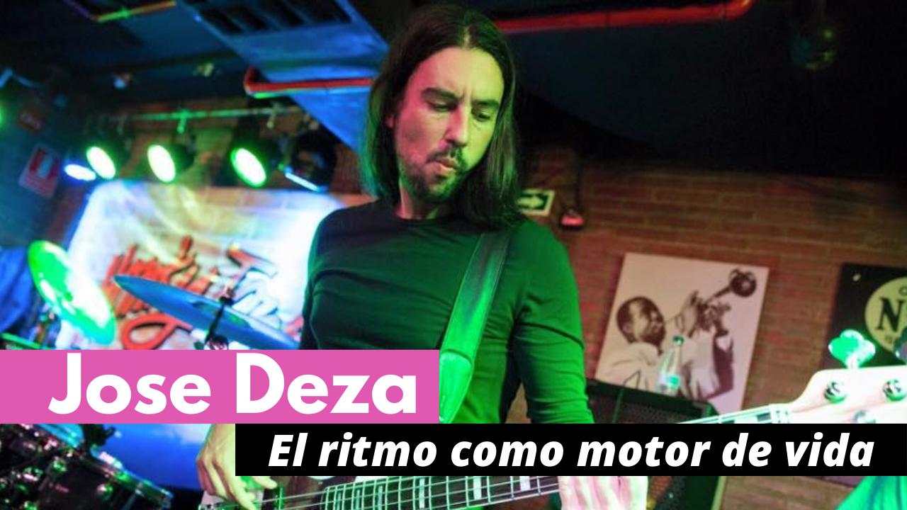 """Jose Deza, """"el ritmo como motor de vida"""""""