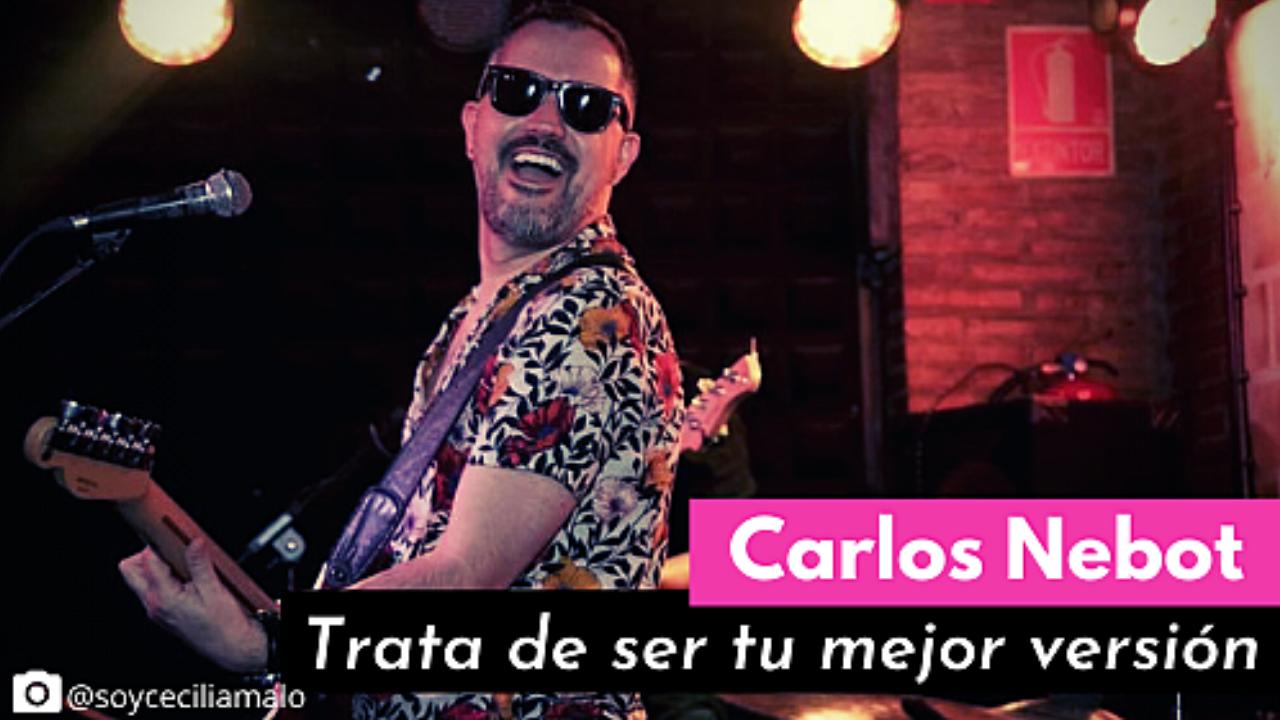 """Carlos Nebot, """"trata de ser tu mejor versión"""""""