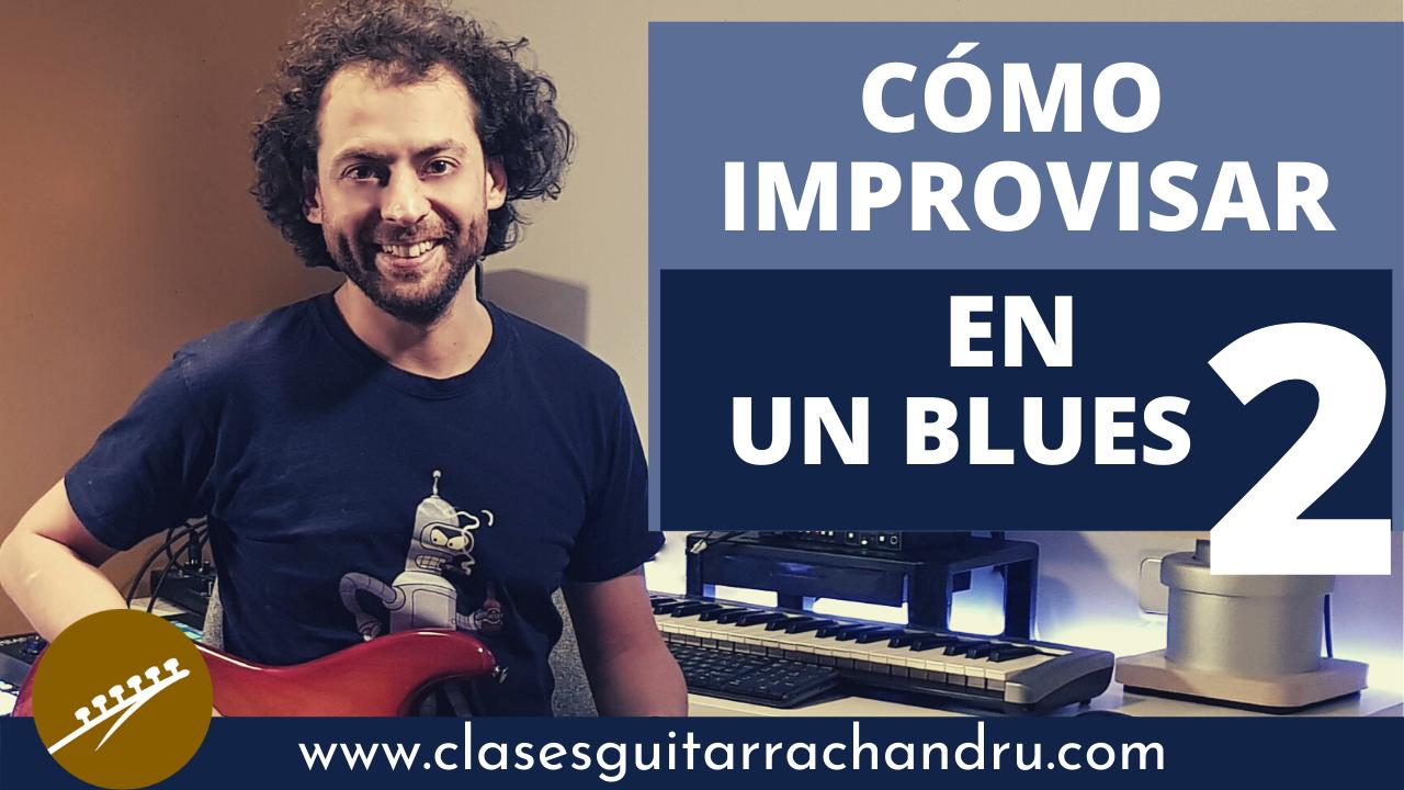 Cómo improvisar en un Blues 2