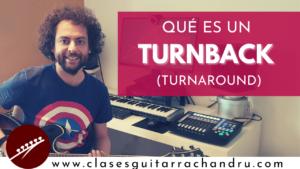 Turnback o turnaround