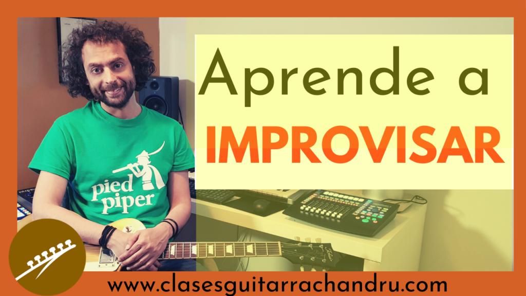 Cómo improvisar en la guitarra
