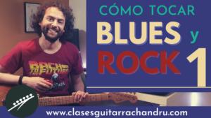 Cómo tocar blues y rock en la guitarra